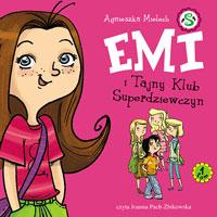 EMI i Tajny Klub Superdziewczyn. Tom 1