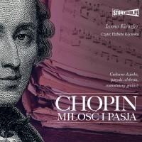 Chopin. Miłość i pasja