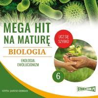Biologia 6. Ekologia. Ewolucjonizm