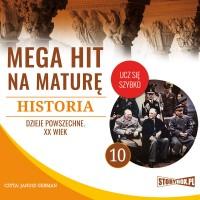 Historia 10. Dzieje powszechne. XX wiek