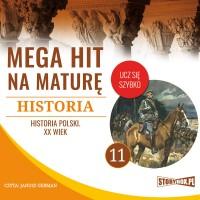 Historia 11. Historia Polski. XX wiek
