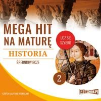Historia 2. Średniowiecze