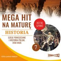 Historia 7. Dzieje powszechne i historia Polski. XVIII wiek
