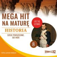 Historia 8. Dzieje powszechne. XIX wiek