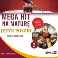 Język polski 2. Renesans i barok