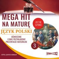 Język polski 3. Oświecenie i dwie przykładowe prezentacje maturalne