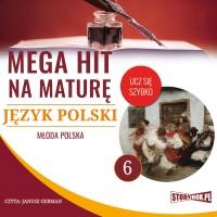 Język polski 6. Młoda Polska