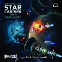 Star Carrier. Tom III. Osobliwość