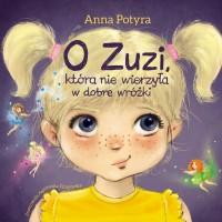 O Zuzi, która nie wierzyła w dobre wróżki (audiobook)