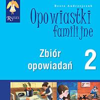 Opowiastki familijne 2