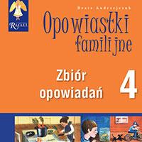 Opowiastki familijne 4