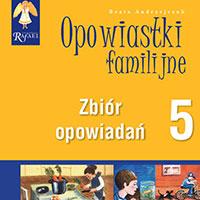 Opowiastki familijne 5