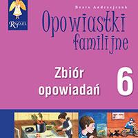 Opowiastki familijne 6
