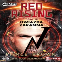 Red Rising. Tom 3. Gwiazda zaranna