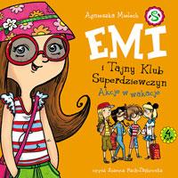 Emi i Tajny Klub Superdziewczyn. Tom 4. Akcje w wakacje
