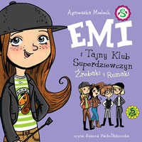 Emi i Tajny Klub Superdziewczyn. Tom 5. Źrebaki i rumaki