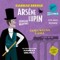 Arsène Lupin – dżentelmen włamywacz.  Tom 5. Jasnowłosa dama