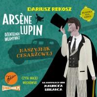 Arsène Lupin – dżentelmen włamywacz. Tom 4. Naszyjnik cesarzowej