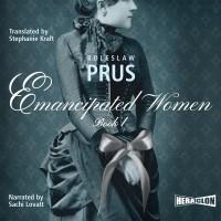 Emancipated Women. Book I