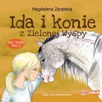 Ida i konie. Tom 2. Ida i konie z Zielonej Wyspy