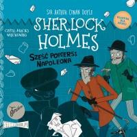Klasyka dla dzieci. Sherlock Holmes. Tom 13. Sześć popiersi Napoleona