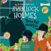 Klasyka dla dzieci. Sherlock Holmes. Tom 7. Traktat morski