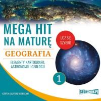 Geografia 1. Elementy kartografii, astronomii i geologii