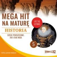 Historia 5. Dzieje powszechne. XVI i XVII wiek