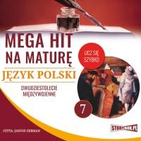 Język polski 7. Dwudziestolecie międzywojenne