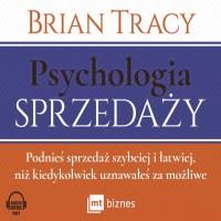 Psychologia sprzedaży. Podnieś sprzedaż szybciej