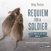 Requiem for a Soldier, Tales from the Last Days, Book III
