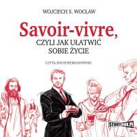 Savoir-vivre, czyli jak ułatwić sobie życie