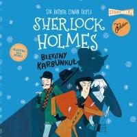 Klasyka dla dzieci. Sherlock Holmes. Tom 3. Błękitny karbunkuł