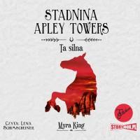 Stadnina Apley Towers. Tom 2. Ta silna