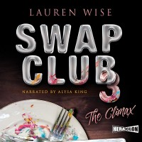 Swap Club 3. The Climax