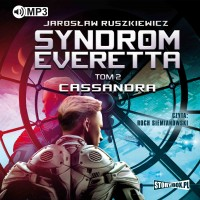 Syndrom Everetta. Tom 2. Cassandra