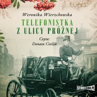 Telefonistka z ulicy Próżnej