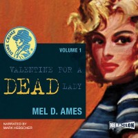 Valentine for a Dead Lady, Dime Crime. Vol. 1