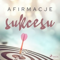 Afirmacje sukcesu