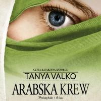 Arabska saga. Arabska krew