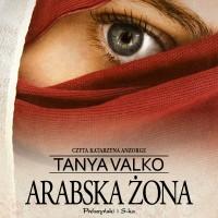 Arabska saga. Arabska żona