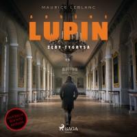 Arsène Lupin. Zęby tygrysa
