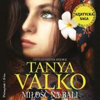 Azjatycka saga. Miłość na Bali