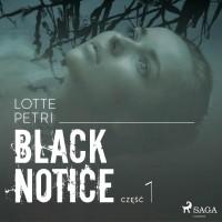 Black Notice. Część 1