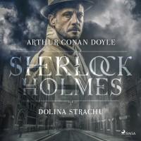 Sherlock Holmes. Dolina strachu