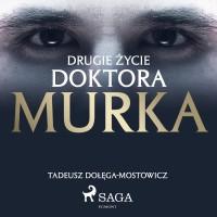 Drugie życie doktora Murka