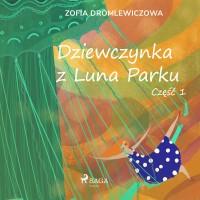 Dziewczynka z Luna Parku. Część 1