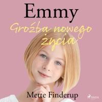 Emmy 1. Groźba nowego życia