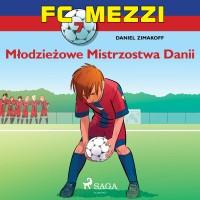 FC Mezzi 7. Młodzieżowe Mistrzostwa Danii