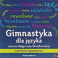 Gimnastyka dla języka. Audiobook logopedyczny